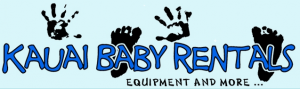 Kauai Baby Equipment and Gear Rentals