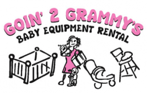 Goin 2 Grammy's Baby Equipment Rentals Philadelphia