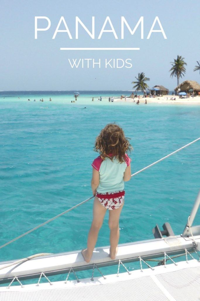 Panama Family Vacation - A Guide to Visiting Panama with Kids