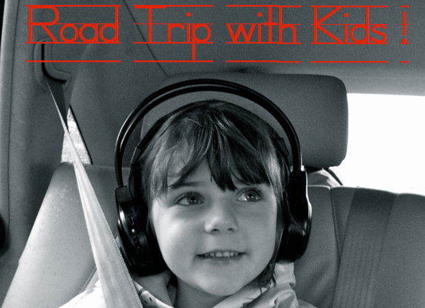 Road Trip with Kids - Tips and Gear