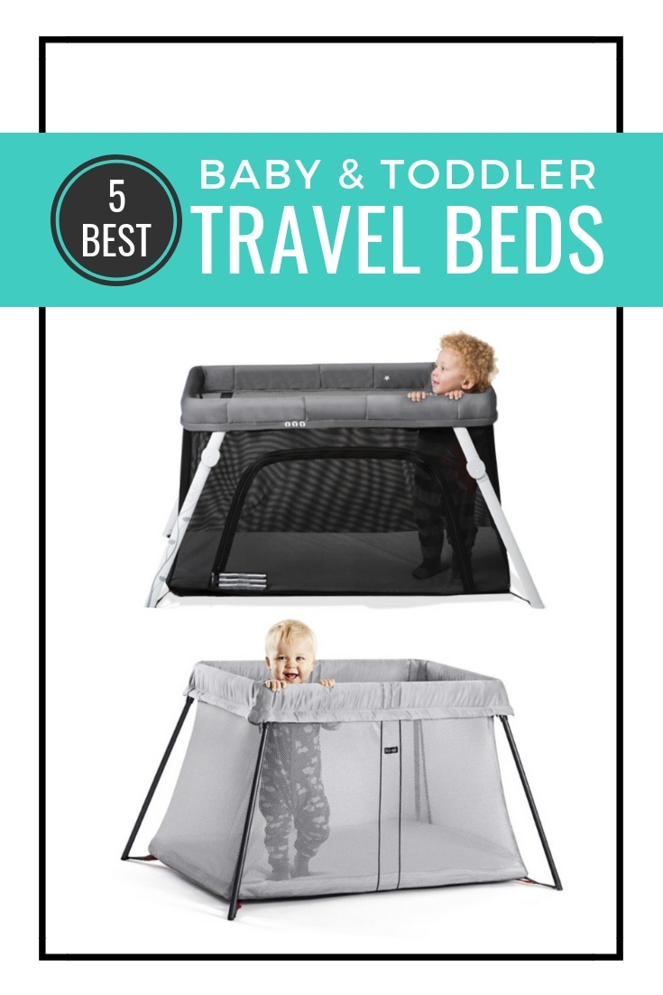 Best Travel Cribs 2021 Baby Travel Crib And Toddler Travel Crib Solutions