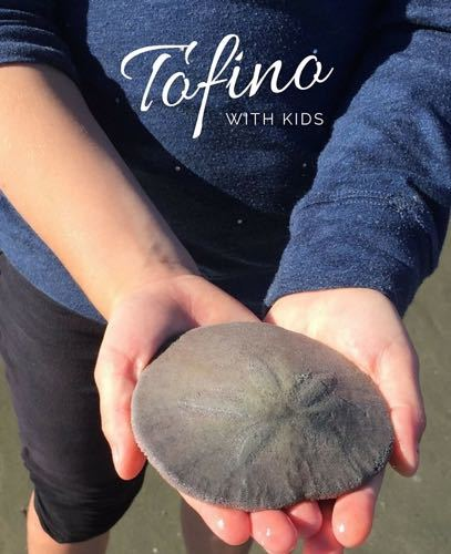 Family friendly Tofino