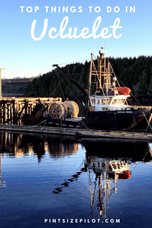 Things to do in Ucluelet, BC