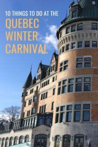 10 Quebec Winter Carnival Activities