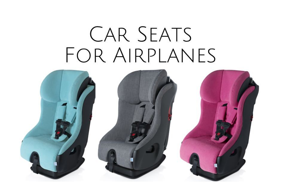 Car Seat On Airplane: 2018 Best Travel Car Seats For Airplanes
