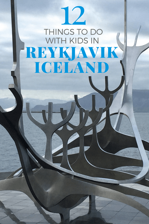 Iceland with Kids - Things to do in Reykjavik