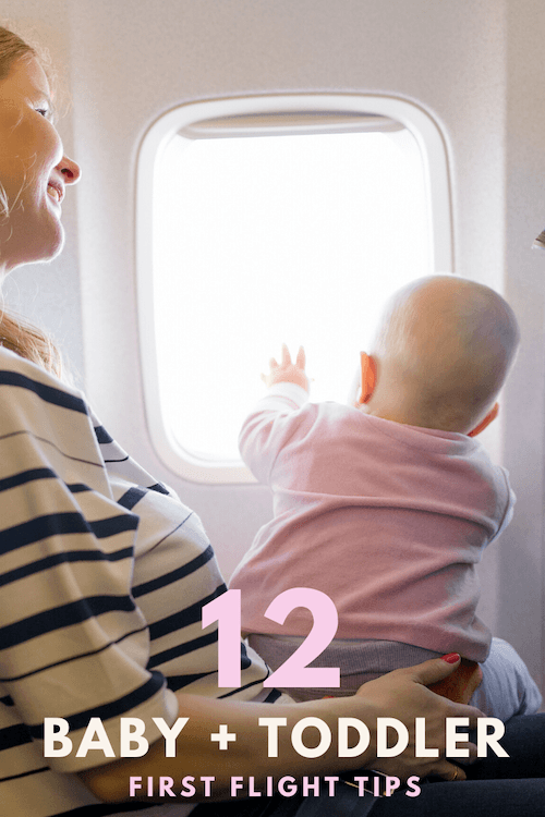 12 Tips for Flying with a Baby or Toddler