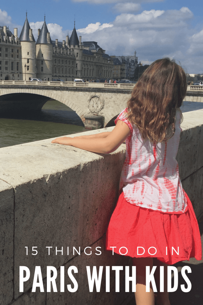 15 Things to do in Paris with Kids
