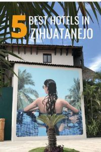 The 5 Best Zihuatanejo Hotels